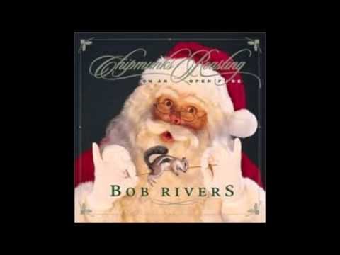 Bob Rivers - Chipmunks Roasting on an Open Fire - High Quality