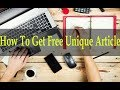 How To Get Free Unique Article || Unique Article Writing || Unique Article Trick By Meet Muzammil