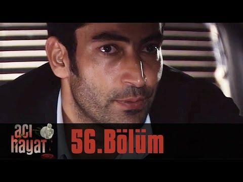 Acı Hayat 56.Bölüm Tek Part İzle (HD)