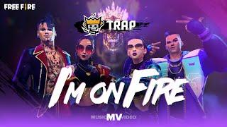 T.R.A.P - I'M ON FIRE (ft BJRNCK, Awich, Krawk, Faruz Feet )   Music Video - Free Fire