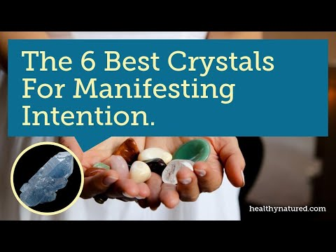 The 6 Best Crystals For Manifesting Intentions - We Share Them!
