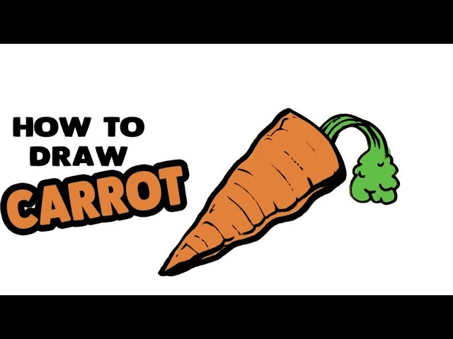 5 16 Mb How To Draw A Carrot Step By Step For Beginners And Kids