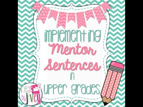 Mentor Sentences in ACTION - Ideas By Jivey