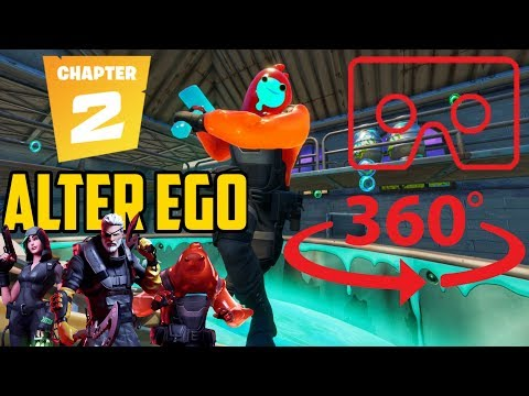 VR 360° Fortnite  | ALTER EGO TRANSFORMATIONS Part.1 | Chapter 2 Challenges  | Battle pass