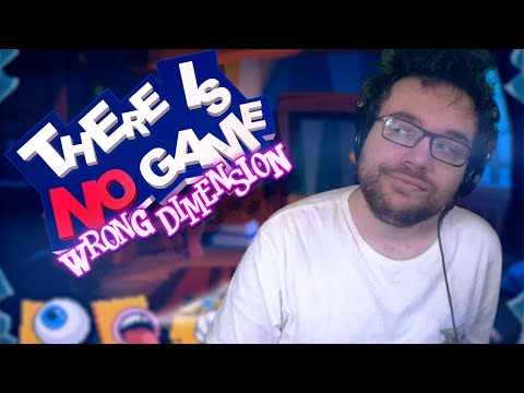 FANTASTIQUE JEU | There is No Game: Wrong Dimension