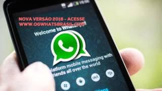 OGWHATSAPP 2016 - FUNCIONANDO ATUALIZADO 17/12/2016