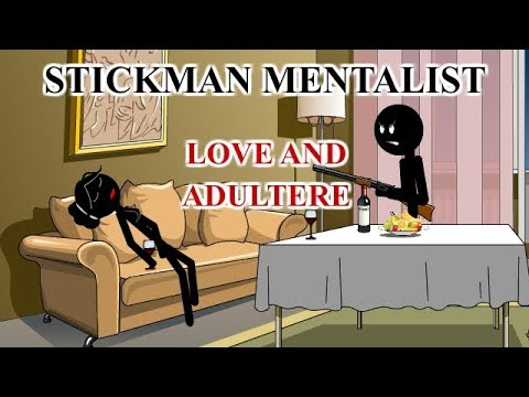 Stickman mentalist.  Love and adultere. Best video.