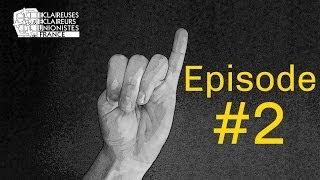 Mon PETIT DOIGT m'a dit - Episode #2 EEUdF