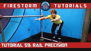Parkour Tutorial 59: How to Rail Precision