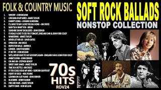 THE BEST OF 70s SOFT ROCK BALLADS NONSTOP COLLECTION (70s FOLK & COUNTRY MUSIC)