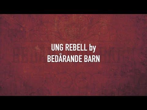 Bedårande Barn - Ung Rebell - Karaoke Version (2017)