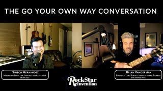 RockStar ReInvention: RockStar Reflections - The Go Your Own Way Conversation