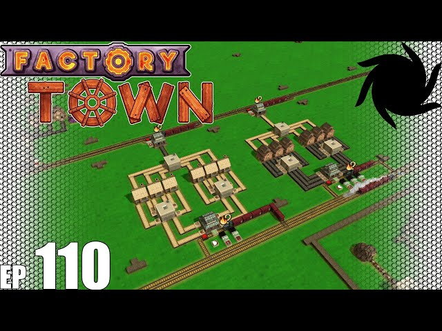 Factory Town Grand Station - 110 - Medical Wrap Setup, pt1