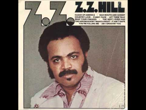 Z.Z Hill- Someone Else Been Stepping In (High Definition)