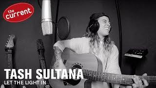 Tash Sultana - Let the Light In (live performance)