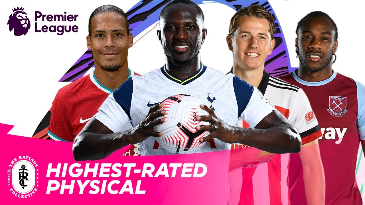 STRONGEST Premier League Players in FIFA 21   AD