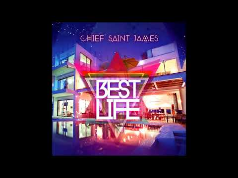 Chief Saint James - Best Life  (Antigua 2019 Soca)