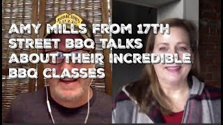 AMY MILLS from 17th Street BBQ talks about their INCREDIBLE BBQ CLASSES [NEW]