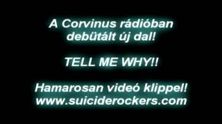 Suicide Rockers - Tell Me Why!