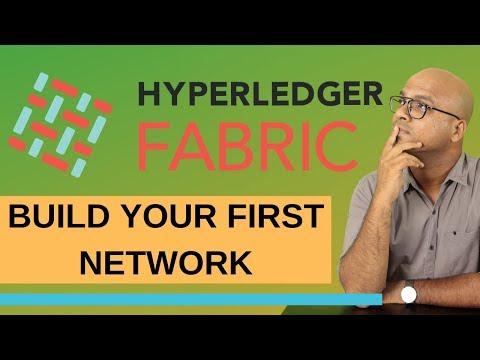 Build Your First Network | Hyperledger Fabric | Blockchain