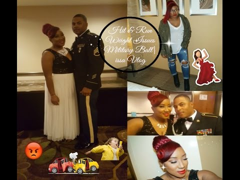 Hit and Run, Military Ball, Weight Issues| Vlog