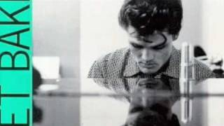 Watch Chet Baker There Will Never Be Another You video