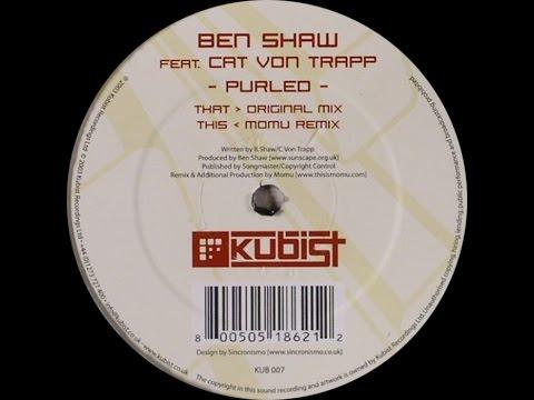 Ben Shaw feat. Cat Von Trapp – Purled (Original Mix)