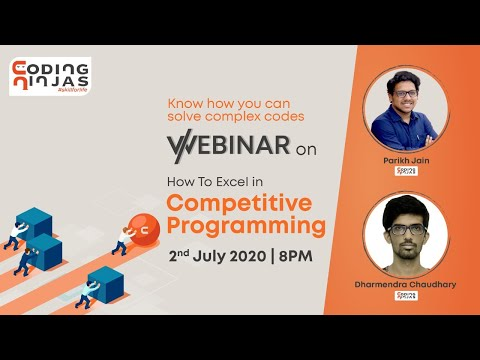 Webinar on How to Excel in Competitive Programming