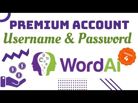 How To Get WordAi Premium Account Username And Password Details | WordAi Article Spinner 2020