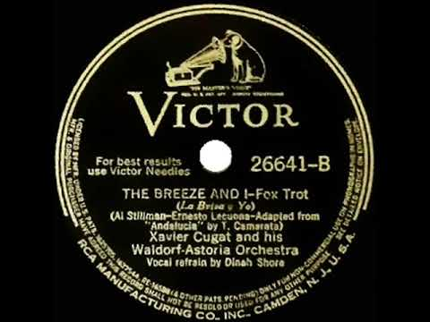 1940 Xavier Cugat - The Breeze And I (Dinah Shore, vocal) mp3