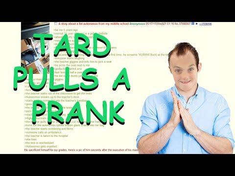 Tard Pulls a Prank