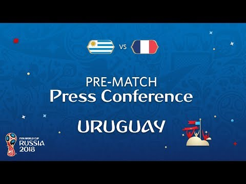 2018 FIFA World Cup Russia™ - URU vs FRA - Uruguay Pre-Match Press Conference