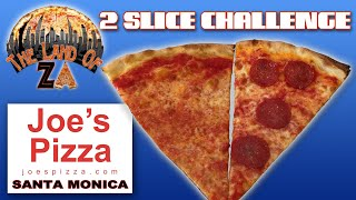 2 SLICE CHALLENGE - Joe's Pizza Santa Monica