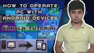 How to operate PC with Android phones from anywhere using chrome remote desktop | Bangla Tutorial