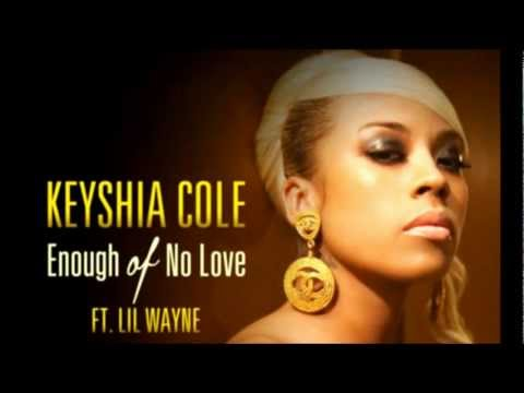 Keyshia Cole - Enough Of No Love ft. Lil Wayne Dirty/CDQ Lyrics!