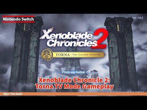 Xenoblade Chronicle 2 Torna TV Mode Gameplay
