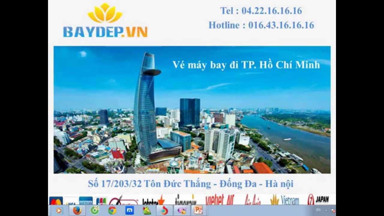 Vé máy bay đi Hồ Chí Minh giá rẻ, đặt vé máy bay đi thành phố, bán vé máy bay đi tp hcmc
