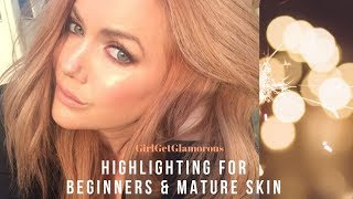 Highlighting 101 | Beginner + Mature Skin Tutorial