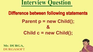 Difference between Parent p = new Child(); and Child c = new Child();