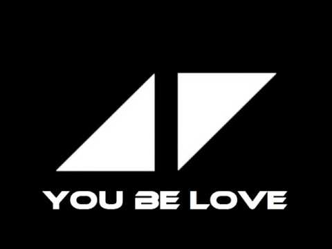 Avicii - You Be Love (Instrumental)