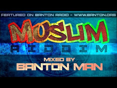 Muslim Riddim Mixed By Banton
