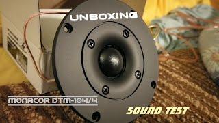 Monacor DTM -104/4 - Tweeter - Unboxing + Sound test 🎁🔊