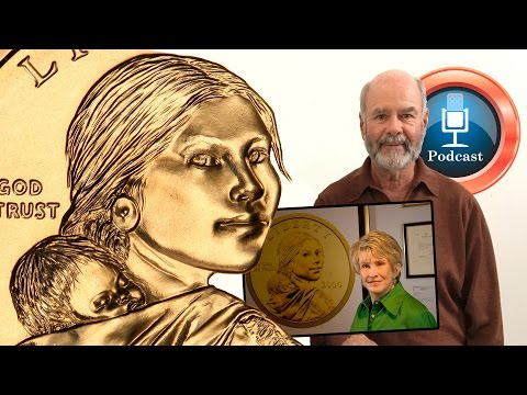 CoinWeek Podcast #62: Glenna Goodacre's Sacagawea Dollar Experience with Dan Anthony - Audio