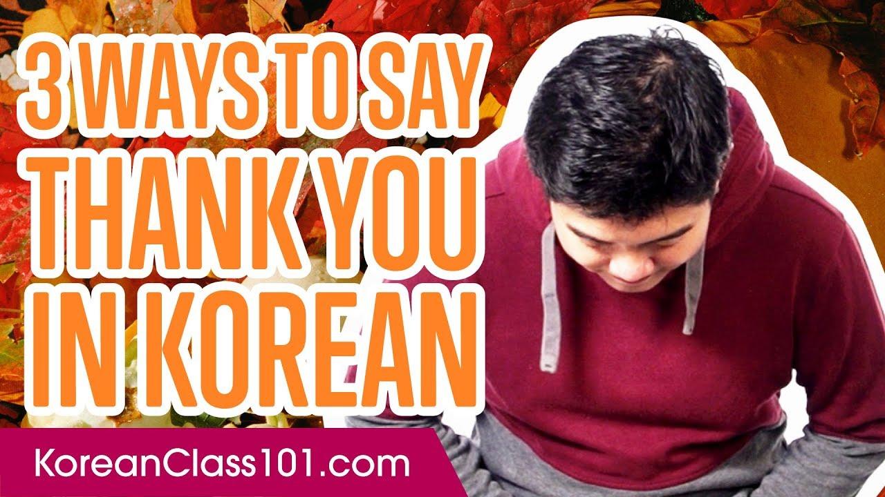 How to Say Thank You in Korean - KoreanClass101