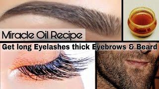 Miracle oil Recipe for growing eyelash eyebrow and beard | Guaranteed Results | DIY