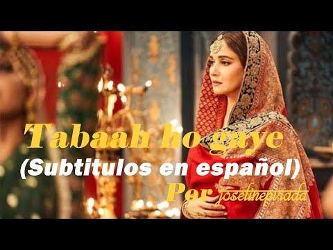 Tabaah Ho Gaye (Sub Español | Spanish Translation) | Shreya Goshal | Madhuri Dixit | Kalank