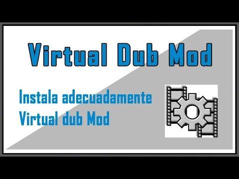 Instalar Y Usar VirtualDubMod - Año 2020