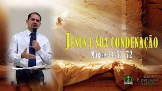 Exposição de Marcos 14.53-72