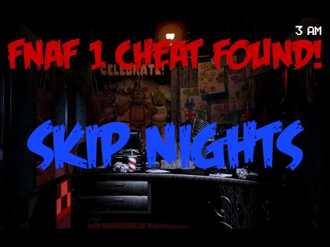 Fnaf 1: How to SKIP NIGHTS! Amazing Cheat!