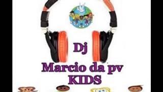 DJ Marcio da PV  Kids  musica gospel para criança